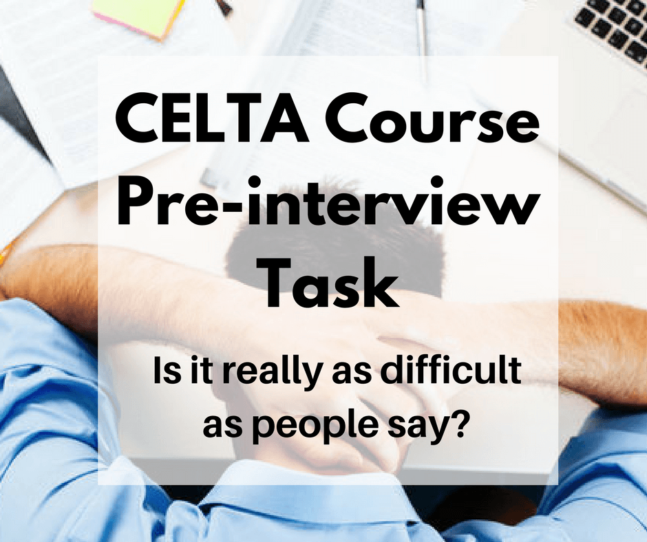 CELTA Course Pre-interview Task: Examples with PDF Downloads