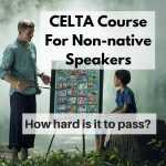 CELTA Course for non-native speakers featured