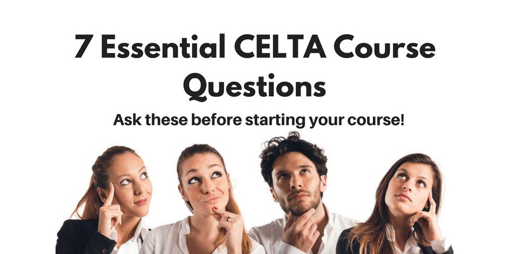 essential CELTA course questions