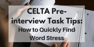CELTA pre-course exercises: How to find word stress quickly and easily?