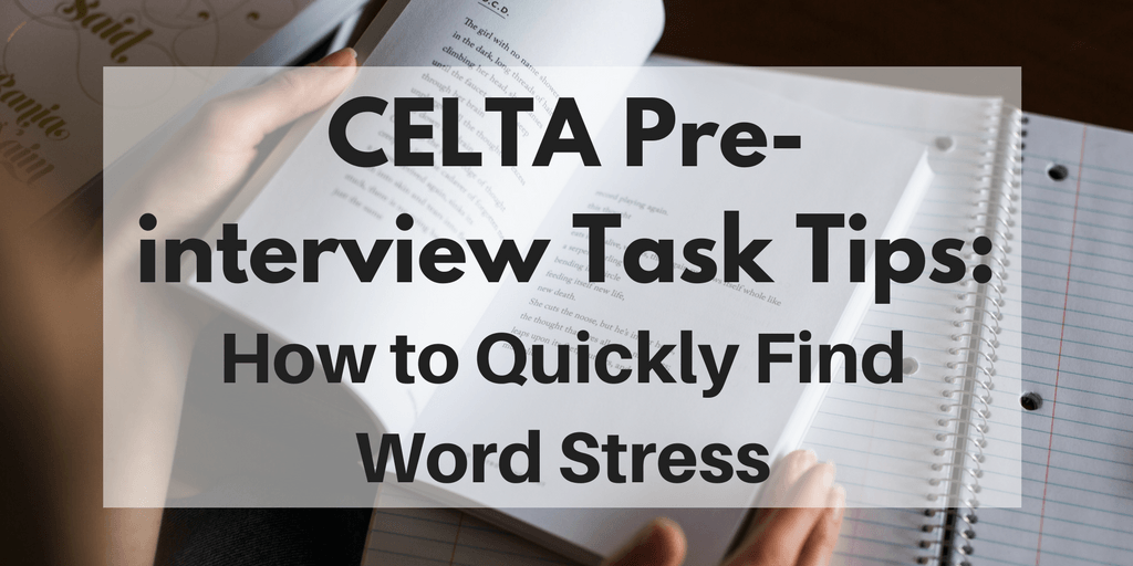 How to find word stress quickly and easily for CELTA course exercises?